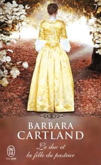 Le duc et la fille du pasteur - BarbaraCartland