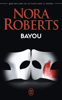 Bayou - NoraRoberts