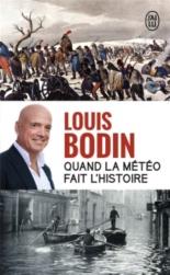Quand la météo fait l'histoire : document - LouisBodin