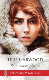 Un mari féroce - JulieGarwood