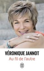 Au fil de l'autre : voir la vie autrement : document - VéroniqueJannot