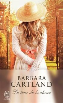 La tour du bonheur - BarbaraCartland