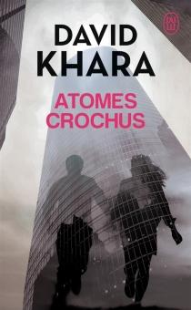 Atomes crochus - David S.Khara