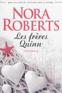 Les frères Quinn : intégrale - NoraRoberts