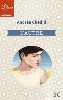 L'autre - AndréeChedid