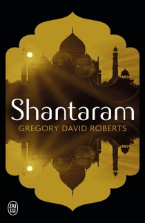 Shantaram - Gregory DavidRoberts