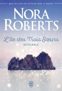 L'île des trois soeurs - NoraRoberts