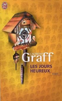 Les jours heureux - LaurentGraff