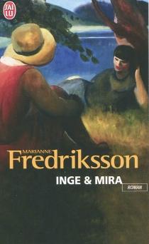 Inge et Mira - MarianneFredriksson