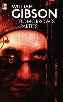 Tomorrow's parties - William Gibson