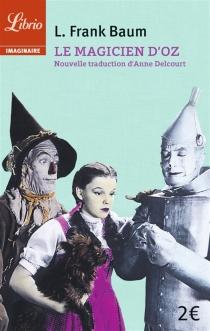Le magicien d'Oz - L. FrankBaum