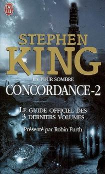 Stephen King, La tour sombre : concordance -