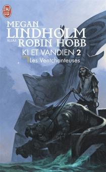 Le cycle de Ki et Vandien - Megan Lindholm