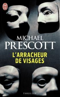 L'arracheur de visages - MichaelPrescott