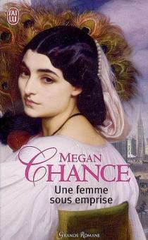 Une femme sous emprise - MeganChance