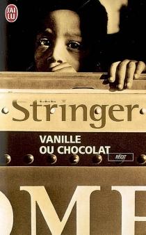 Vanille ou chocolat : récit - LeeStringer