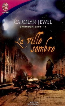 Crimson city - CarolynJewel