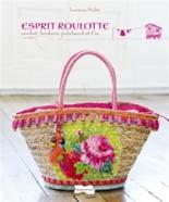 Esprit roulotte : crochet, broderie, patchwork et Cie - LaurenceMabit