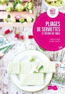 Pliages de serviettes et décors de table - DidierBoursin
