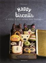 Happy biscuits : 25 recettes de petits gâteaux (trop) craquants ! - Minotakeseika
