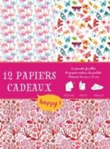 Papiers cadeaux créatifs happy : détachez, dépliez, emballez -