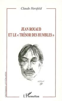Jean Rouaud et le trésor des humbles - ClaudeHerzfeld
