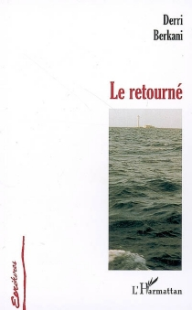 Le retourné - DerriBerkani