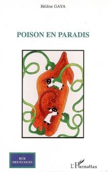 Poison en paradis - HélèneGaya
