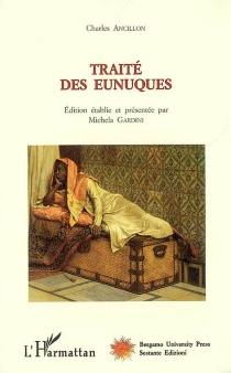 Traité des eunuques - CharlesAncillon