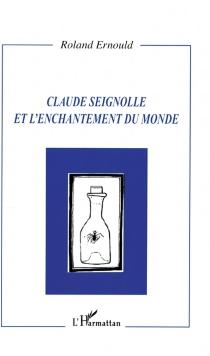 Claude Seignolle et l'enchantement du monde - RolandErnould