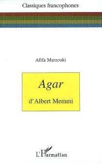 Agar d'Albert Memmi - AfifaMarzouki