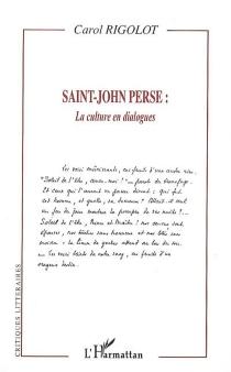 Saint-John Perse : la culture en dialogues - CarolRigolot