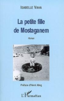 La petite fille de Mostaganem - IsabelleVaha