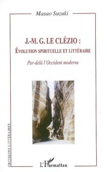 J.-M.G. Le Clézio : évolution spirituelle et littéraire - MasaoSuzuki