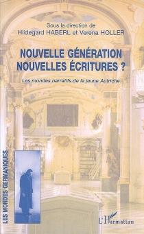 Nouvelle génération, nouvelles écritures ? -