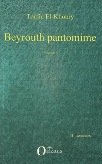 Beyrouth pantomime - TouficEl-Khoury