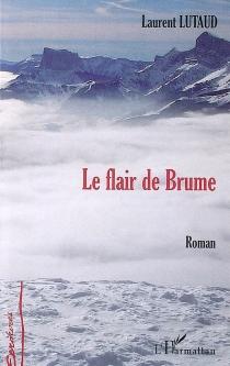 Le flair de Brume - LaurentLutaud