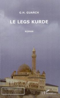Le legs kurde - G. H.Guarch