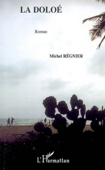 La Doloé - MichelRégnier