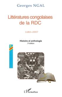 Littératures congolaises de la RDC, 1482-2007 : histoire et anthologie -