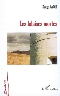 Les falaises mortes - SergePaoli