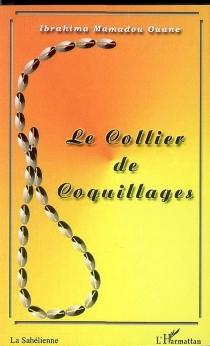 Le collier de coquillages - Ibrahima MamadouOuane
