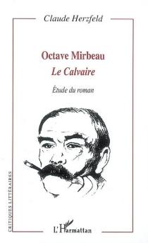 Octave Mirbeau, Le Calvaire - ClaudeHerzfeld