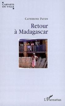 Retour à Madagascar - CatherinePayen