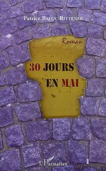 30 jours en mai - PatriceBaluc-Rittener