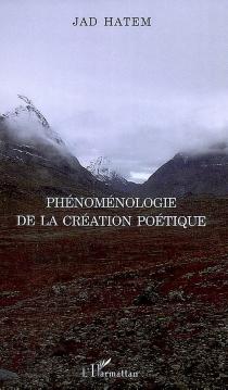 Phénoménologie de la création poétique - JadHatem