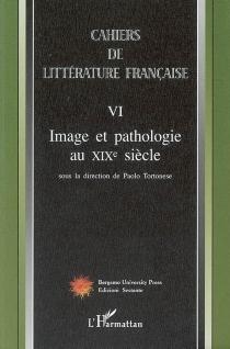 Cahiers de littérature française, n° 6 -