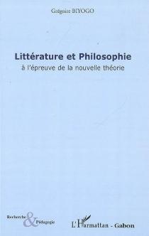 Littérature et philosophie à l'épreuve de la nouvelle théorie : l'amitié impossible d'Orphée et de l'oiseau de Minerve - GrégoireBiyogo