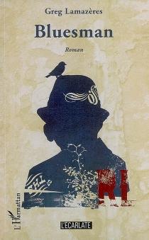 Bluesman - GregLamazères