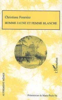 Homme jaune et femme blanche - ChristianeFournier